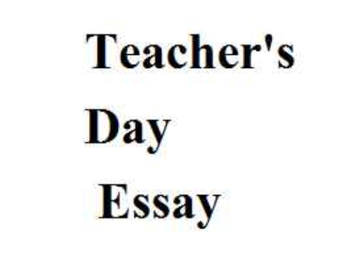Teachers Day Essay In English For Kids Students